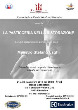 La pasticceria nella ristorazione. Corso di aggiornamento professionale con il Maestro Stefano Laghi.